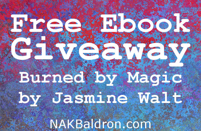 Free Ebook: Burned by Magic by Jasmine Walt