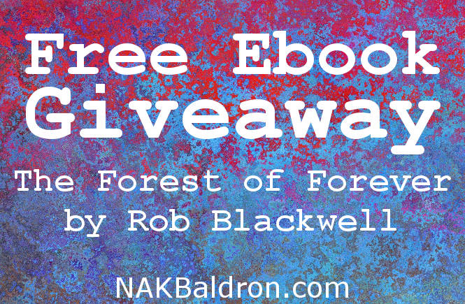 Free Ebook: The Forest of Forever by Rob Blackwell