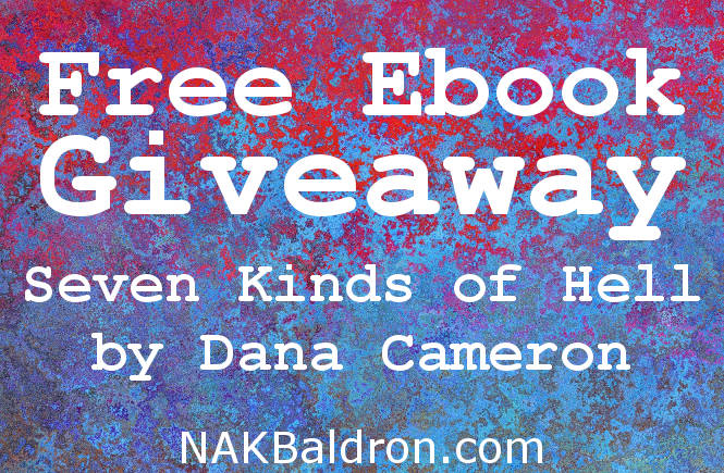 Free Ebook: Seven Kinds of Hell by Dana Cameron