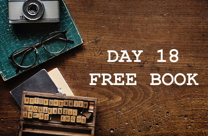 DAY 18 FREE BOOK