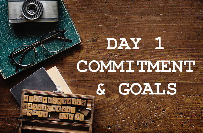 Day 1 Commitment and Goals