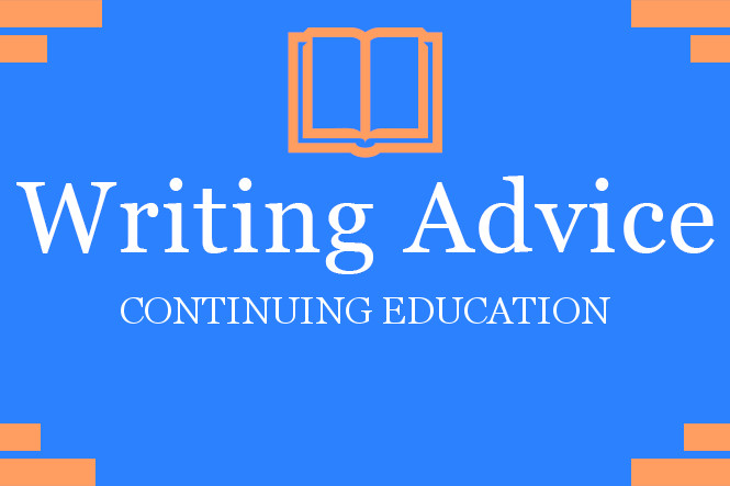 Writing Advice_Continuing Education