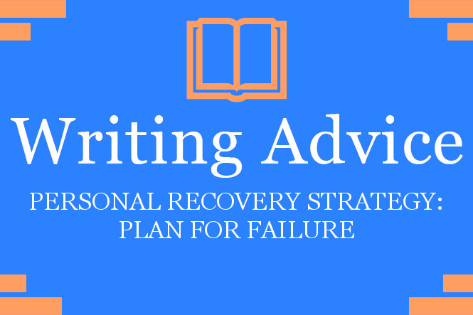 Writing Advice_Personal Recovery Strategy_Plan For Failure