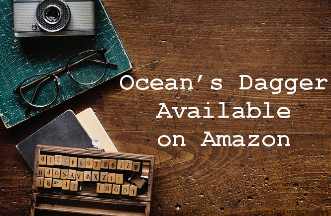 Ocean's Dagger Available on Amazon